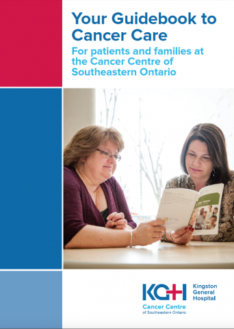 Your Guidebook to Cancer Care: For patients and families at the Cancer Centre of Southeastern Ontario
