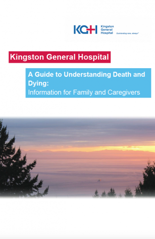 A Guide to Understanding Death and Dying: Information for Family and Caregivers