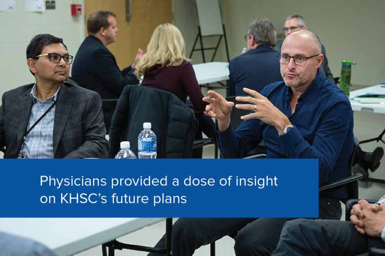 Physicians provided a dose of insight on KHSC's future plans